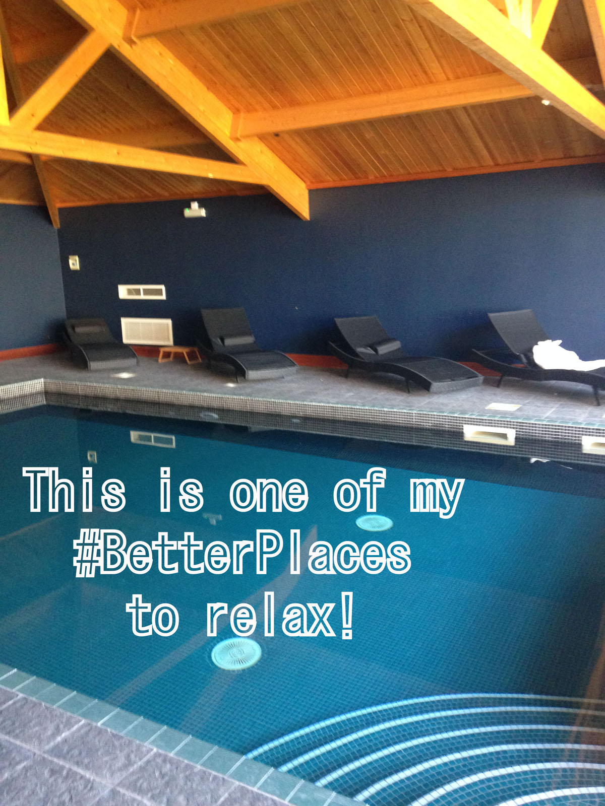 Are there #BetterPlaces to relax than a spa