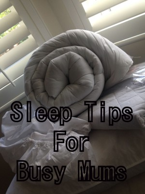 Sleep tips for busy mums