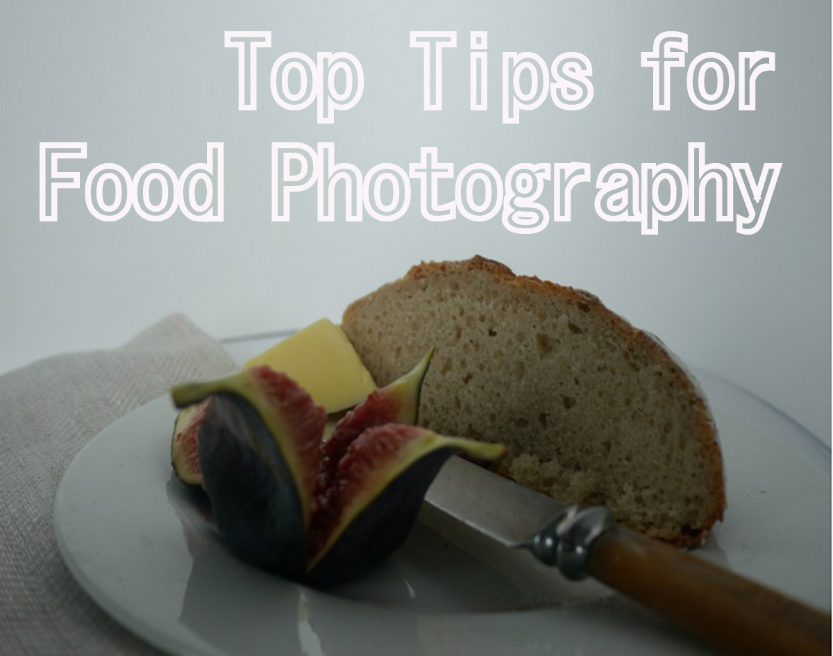 Top Tips for Food Photography
