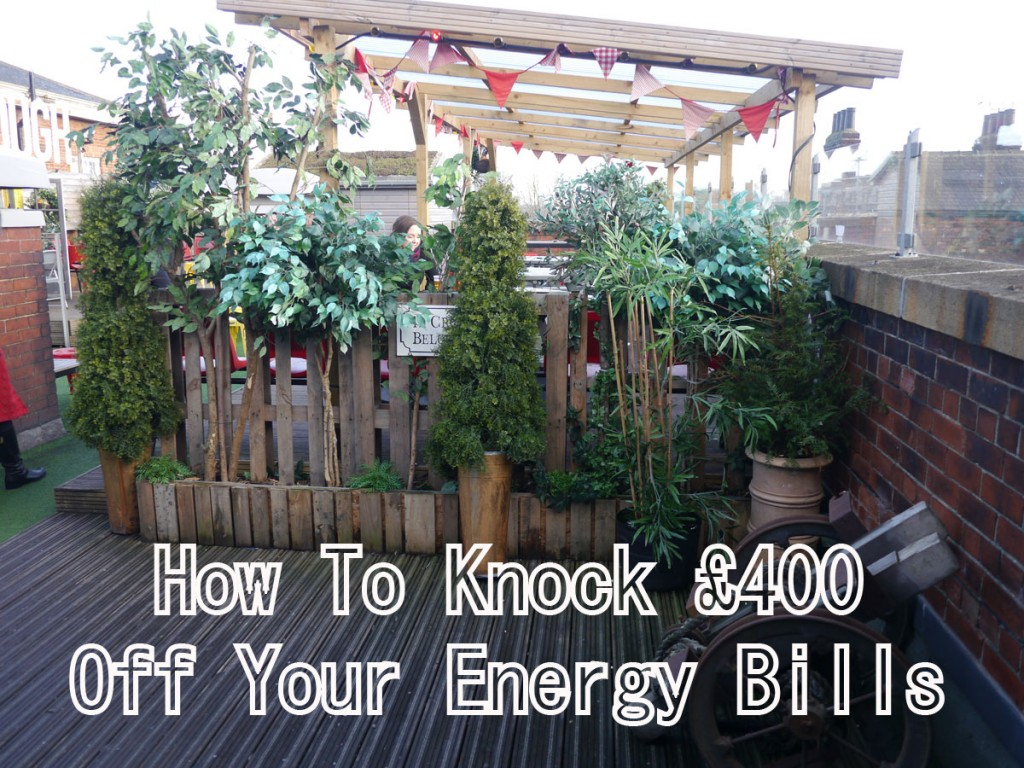 how to knock £400 off energy bills