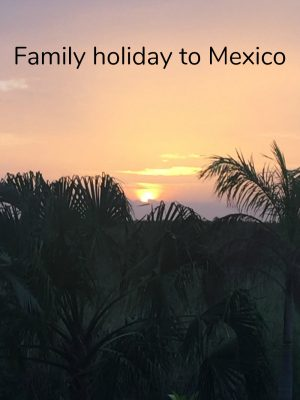 family holiday to Mexico hero shot